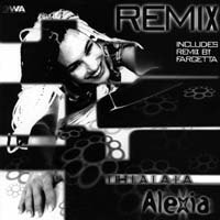 Uh La La La Remixes